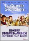 Lire en Touraine : La Grande Séduction / Jean-François Pouliot (2003)