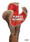 Lire en Touraine : Plantes bizarres / Chris Thorogood